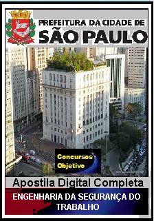 Apostila Prefeitura de São Paulo 2018 - Engenharia da Segurança do Trabalho
