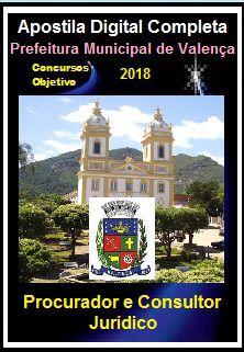Apostila Prefeitura de Valença RJ 2018 - PROCURADOR JURÍDICO E CONSULTOR JURÍDICO