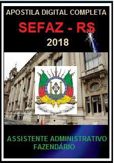 Apostila SEFAZ RS 2018 - ASSISTENTE ADMINISTRATIVO FAZENDÁRIO