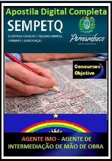 Apostila SEMPETQ PE 2017 - AGENTE DE INTERMEDIAÇÃO DE MÃO DE OBRA