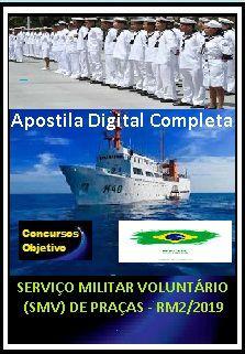 Apostila SERVIÇO MILITAR VOLUNTÁRIO (SMV) DE PRAÇAS - RM2/2019