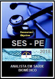 Apostila SES - PE 2018 - ANALISTA EM SAÚDE/BIOMÉDICO