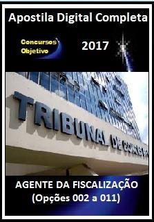 Apostila TCE SP 2017 - AGENTE DA FISCALIZAÇÃO (opções 002 a 011)