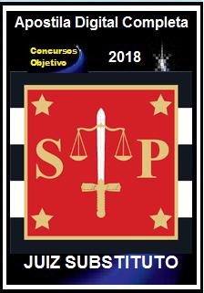 Apostila TJ SP 2018 - JUIZ SUBSTITUTO
