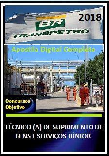 Apostila Transpetro 2018 II - TÉCNICO (A) DE SUPRIMENTO DE BENS E SERVIÇOS JÚNIOR