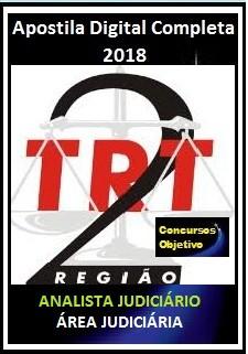 Apostila TRT 2ª Região 2018 - ANALISTA JUDICIÁRIO – ÁREA JUDICIÁRIA