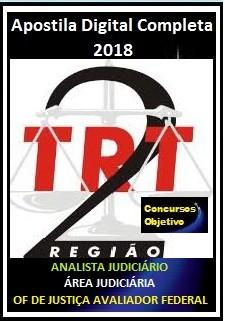 Apostila TRT 2ª Região 2018 - ANALISTA JUDICIÁRIO – ÁREA JUDICIÁRIA –  OFICIAL DE JUSTIÇA AVALIADOR FEDERAL