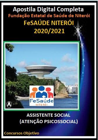 ASSISTENTE SOCIAL (ATENÇÃO PSICOSSOCIAL) Fundação Estatal de Saúde de Niterói - 2020