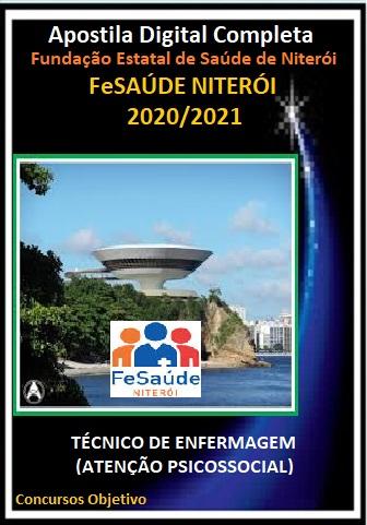 TÉCNICO DE ENFERMAGEM (ATENÇÃO PSICOSSOCIAL) Fundação Estatal de Saúde de Niterói - 2020