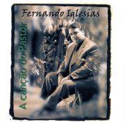 Fernando Iglesias - A Cancão do Pastor