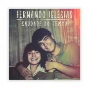 Fernando Iglesias - Saudade do Tempo - CD + Playback