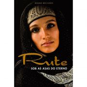 Rute - Sob as Asas do Eterno