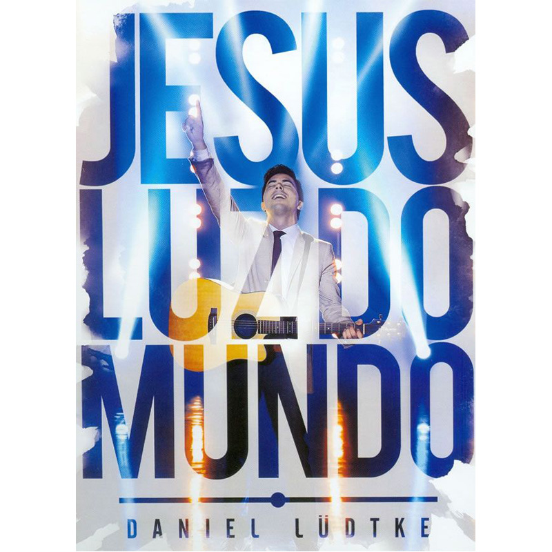 Daniel Lüdtke - Jesus luz do Mundo