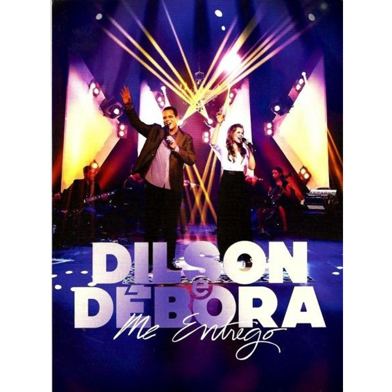 Dilson e Débora - Me Entrego