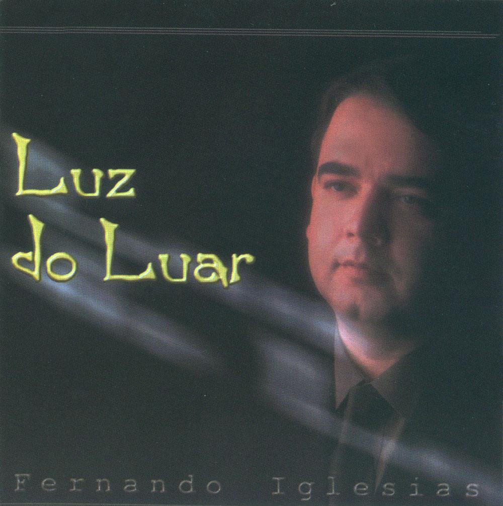 Fernando Iglesias - Luz do Luar