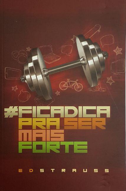 #ficadica Para Ser Mais Forte