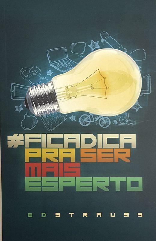 #ficadica Pra Ser Mais Esperto