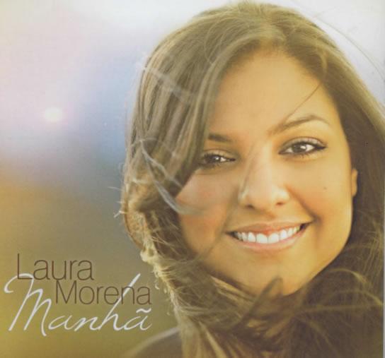 Laura Morena - Manhã