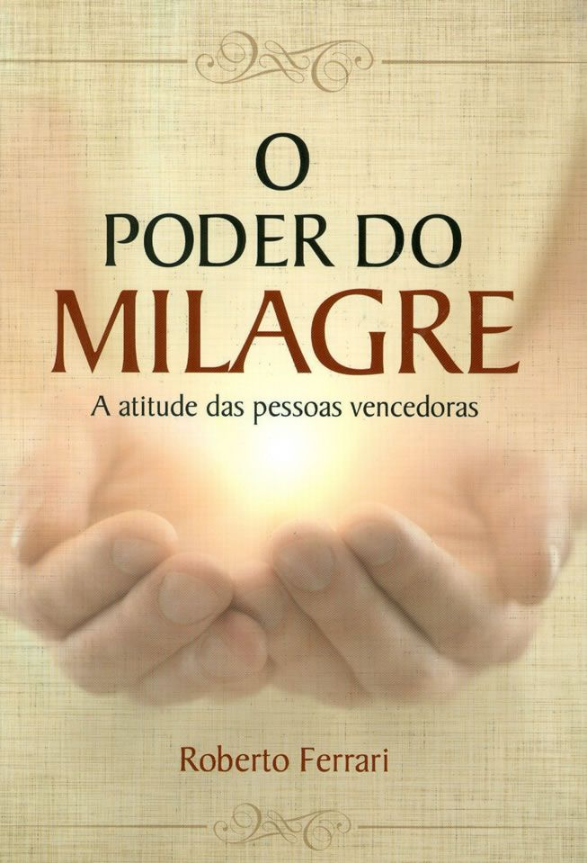 O Poder do Milagre