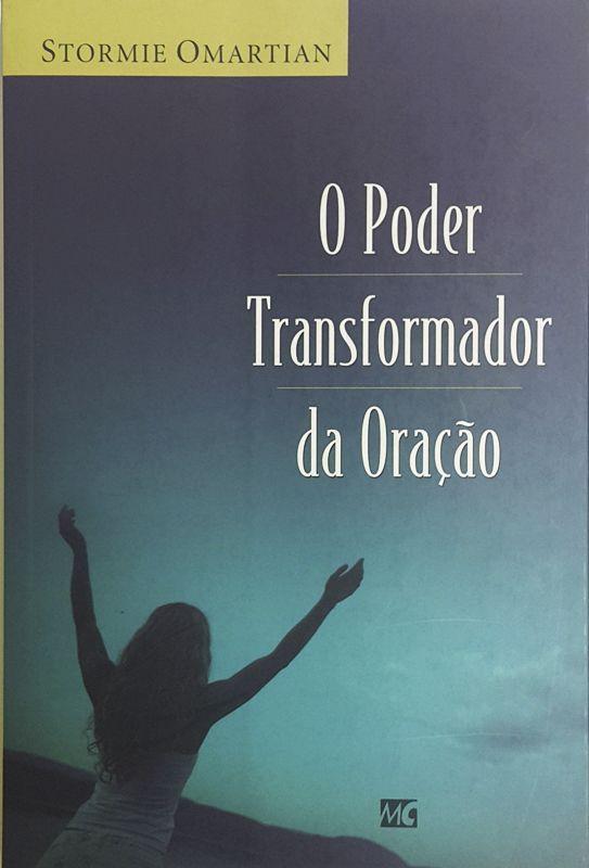 O Poder Transformador da Oração