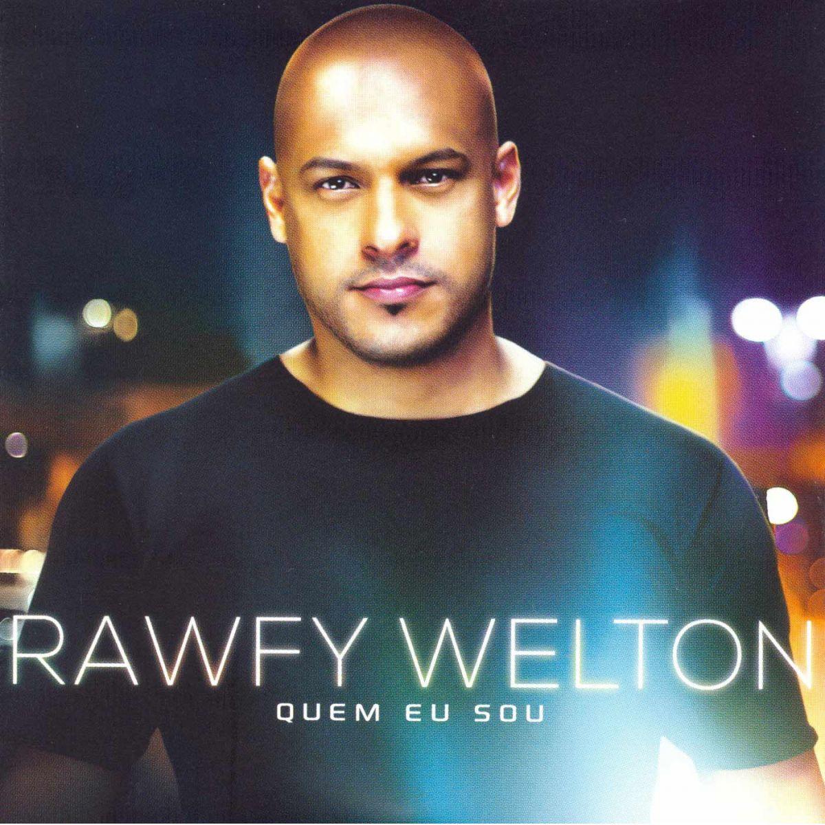 Rawfy Welton - Quem Sou Eu