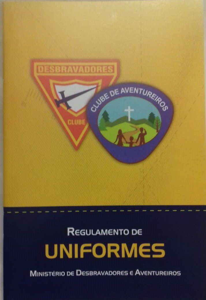 Regulamento de Uniformes - Ministério de Desbravadores e Aventureiros