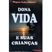 DONA VIDA E SUAS CRIANÇAS - 3° edição - O Recado