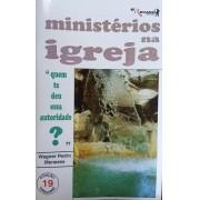 """MINISTÉRIOS NA IGREJA - """"quem te deu essa autoridade?"""" - Coleção Catequese 19 - O Recado"""