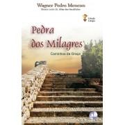 PEDRA DOS MILAGRES - Caminhos da Graça