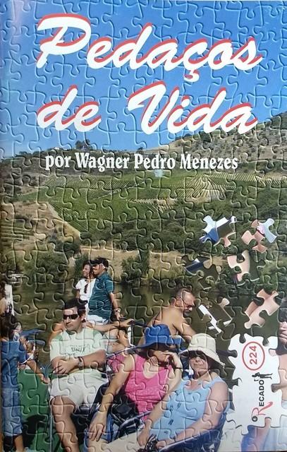 PEDAÇOS DE VIDA - Revista 224 - O Recado