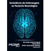 Assistência de Enfermagem ao Paciente Neurológico