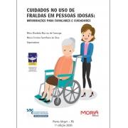 Cuidados no uso de fraldas em pessoas idosas: informação para familiares e cuidadores