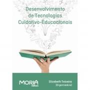 Desenvolvimento de Tecnologias Cuidativo-Educacionais