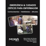 Emergência  e Cuidados Críticos para Enfermagem: conhecimentos - habilidades - atitudes