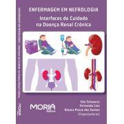 Enfermagem em Nefrologia: Interfaces do Cuidado na Doença Renal Crônica