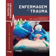 Enfermagem no Trauma: atendimento pré e intra-hospitalar