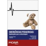 PRÉ-LANÇAMENTO - EMERGÊNCIAS PEDIÁTRICAS: implicações para a enfermagem - 2 VOLUMES (disponível a partir de 15/11)