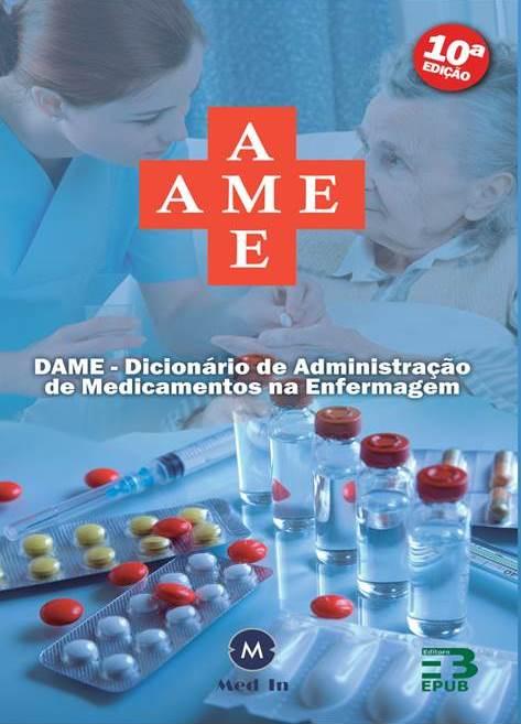 AME - Dicionário de Administração de Medicamentos na Enfermagem