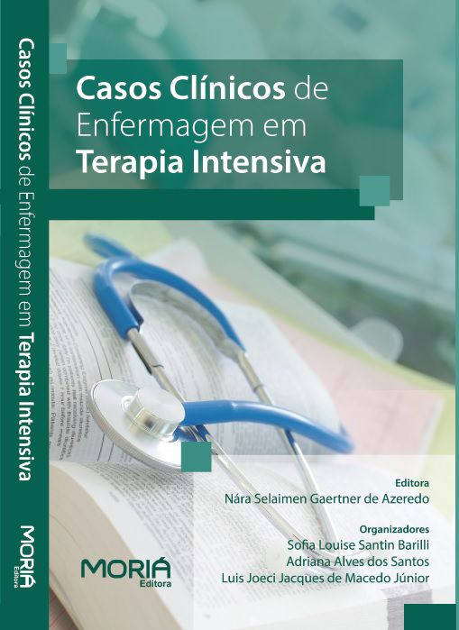 Casos Clínicos de Enfermagem em Terapia Intensiva