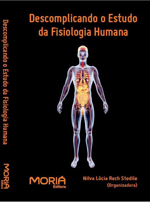Descomplicando o Estudo da Fisiologia Humana