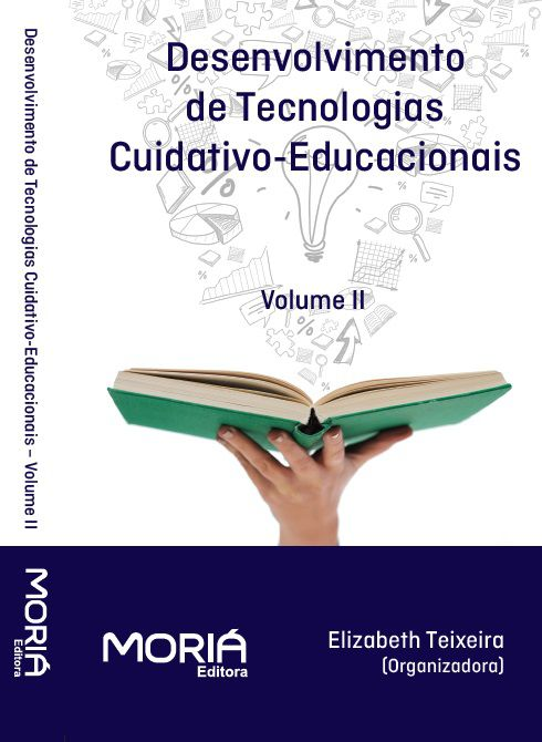 Desenvolvimento de Tecnologias Cuidativo-Educacionais Volume II