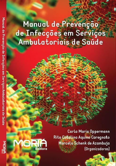 Manual de Prevenção de Infecções em Serviços Ambulatoriais de Saúde