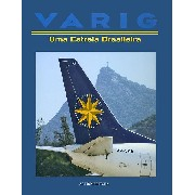 Varig - Uma Estrela Brasileira