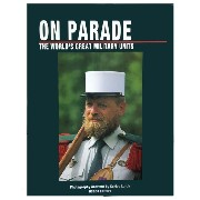 On PARADE - The World´s Great Military Units