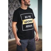 Camiseta masculina Eu te Adoro Jesus