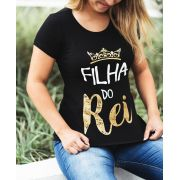 CAMISETA ADULTA- FILHA DO REI