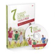 DVD - 7 Caminhos de Deus para uma Família Feliz