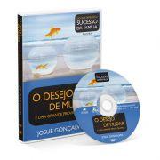 DVD - O desejo de mudar é uma grande prova de Amor