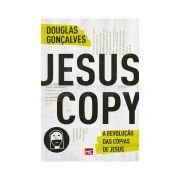 JESUSCOPY A REVOLUÇÃO DAS COPIAS DE JESUS