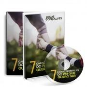 KIT- LIVRO 7 CARACTERISTICAS DO PAI QUE QUERO SER + DVD 7 CARACTERISTICAS DO PAI QUE QUERO SER